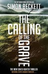 The Calling of the Grave (David Hunter #4) by Simon Beckett