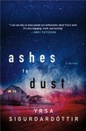 Ashes to Dust (Þóra Guðmundsdóttir #3) by Yrsa Sigurðardóttir
