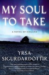 My Soul to Take (Þóra Guðmundsdóttir #2) by Yrsa Sigurðardóttir