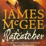 Ratcatcher (Matthew Hawkwood #1)  by   James McGee